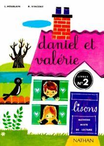LIVRE SCOLAIRE/LECTURE/DANIEL ET VALERIE LISONS LIVRET N°2 NATHAN