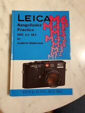 Leica Rangefinder Practice M6 To M1 By Andrew Matheson