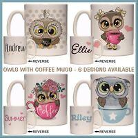 Personalised Owl with Coffee Mug - Tea or Coffee Cup, Funny, Cute Name Gift Idea