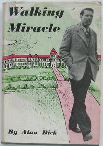1946 Signed Inscribed WALKING MIRACLE Alan Dick HC DJ Fleet Street Reporter TB