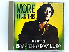 Bryan Ferry + Roxy Music - More Than This , The Best Of CD Album