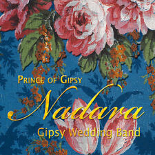 NADARA - PRINCE OF GIPSY - GIPSY WEDDING BAND - 2010 - CD DIGIBOOK NEUF NEW NEU