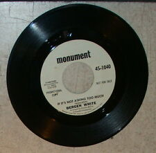 Bergen White The bird song If it's not asking too 45 RPM Monument 45-1040 DJ EX