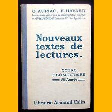 NOUVEAUX TEXTES DE LECTURES Cours élémentaire 1ère année O. Auriac 1939