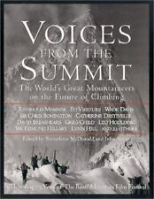 Voices from the Summit: The World's Great Mountaineers on the Future of Climbing