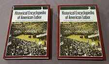 Historical Encyclopedia of American Labor~2 Volumes~700 Pages~2004~Weir & Hanlan