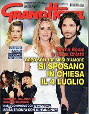 GrandHotel.Laura Chiatti & Marco Bocci,Kasia Smutniak,Francesco Arca,jjj