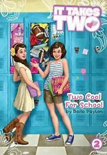 Two Cool for School (It Takes Two) - New - Payton, Belle - Paperback