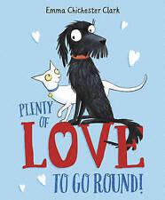 Plenty of Love to Go Round by Emma Chichester Clark (Paperback, 2017)