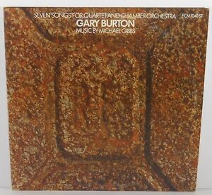 GARY BURTON  Seven Songs for Quartet and Chamber Orchestra