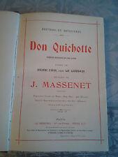 Partition ancienne comédie héroique Don Quichotte Massenet Menestrel 1910