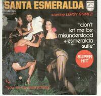 "<4801-31> 7"" Single: Santa Esmaralda - Don't Let Me Be Misunderstood"