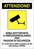 """CARTELLO ALLUMINIO 30X20 CM """" ATTENZIONE AREA SOTTOPOSTA A VIDEOSORVEGLIANZA """""""