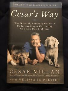 Cesar's Way by Cesar Millan -SIGNED - ~ BRAND NEW ~  1st EDITION ~ Hardback