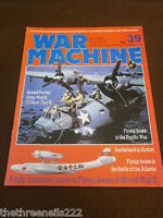 WAR MACHINE # 39 - FLYING BOATS OF WORLD WAR II