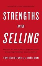 Strengths Based Selling by Rutigliano, Tony, Brim, Brian