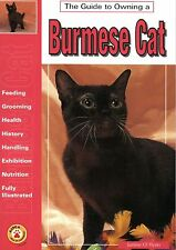 Guide to Owning a Burmese Cat by Justine O'Flynn