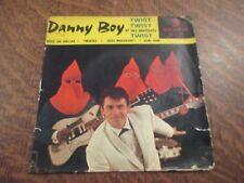 45 tours DANNY BOY ET SES PENITENTS twist twist twist twistez