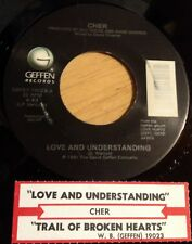 Cher 45 Love And Understanding / Trail Of Broken Hearts  w/ts  EX