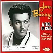 Joe Barry - A Fool To Care: Classic Recordings 1960-1977 (CDTOP2 1349)
