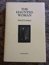 THE HAUNTED WOMAN David Lindsay 1st ED 300 COPY LIMITED HC TARTARUS PRESS fiine