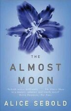 The Almost Moon by Alice Sebold (Paperback), Book, New