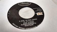 Carl Maduri 45 A Girl in Her Teens/How Do I Love You Mercury Teen Rocker VG++