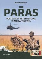 The Paras Portugal's First Elite Force 1961-1974 Africa @ War 28 Reference Book