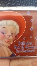 "BIDDY'S ""STILL HOT BUT IT COMES IN FLASHES"" PILL BOX.   (77)"