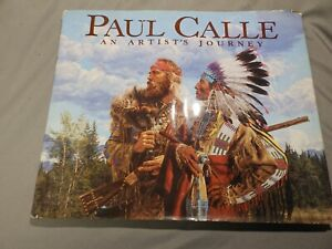 Paul Calle: An Artist's Journey 1992 Hardcover 1st Edition Book Artwork Signed