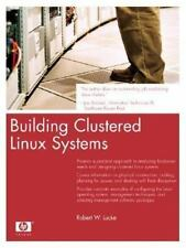 Building Clustered Linux Systems by Robert W. Lucke (2004, Paperback)