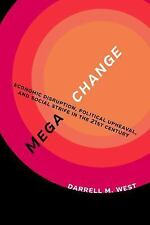 Megachange : Political and Social Disruption in the 21st Century by Darrell...