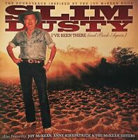 SLIM DUSTY - I'VE BEEN THERE AND BACK AGAIN CD ~ JOY McKEAN SISTERS *NEW*