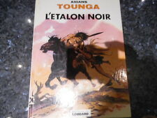 belle reedition tounga l'etalon noir