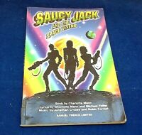 Saucy Jack and the Space Vixens Theatrical Script Cult Musical Lyrics PB