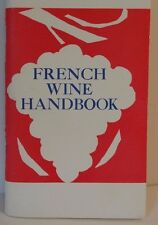 French Wine Handbook by Fernande Garvin 1972 Revised Edition