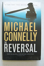 THE REVERSAL  by MICHAEL CONNELLY (2010) 1st SIGNED HB