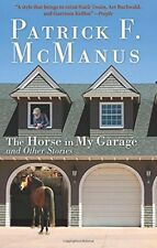 The Horse In My Garage, Books Home Reading Materials Stories Fiction NEW