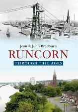 Runcorn Through the Ages by Jean Bradburn, John Bradburn (Paperback, 2014)