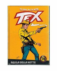 Tex 70 Anni di un Mito 2 Aquila della Notte Bonelli