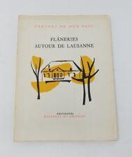 597ms Flaneries Autour de Lausanne Folleto Libro Bolsillo Francés Suiza