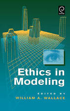 NEW Ethics in Modeling (0) by W.A. Wallace