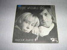 PIERRE VASSILIU 45 TOURS FRANCE AMOUR AMITIE