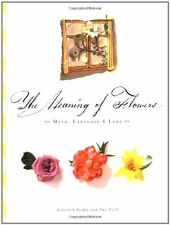 The Meaning of Flowers by Gretchen Scoble