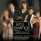 SWR Big Band/D. Reith Let's swing (2005, v.a.: Francine Jordi, Semino Ros.. [CD]