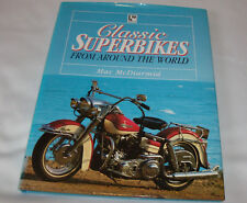 Classic Superbikes From Around the World Mac McDiarmid Motor Bikes