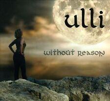 Ulli : Without Reason CD