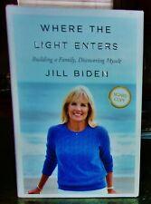 Jill Biden Where The Light Enters Signed Autographed Hc Dj 2019 Book !