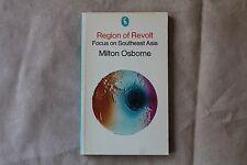 Region Of Revolt Focus on South East Asia Milton Osborne - Pelican Books