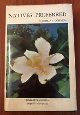 New listing Natives Preferred by Caroline Dormon, Gardening, Hbdj First Edition Signed